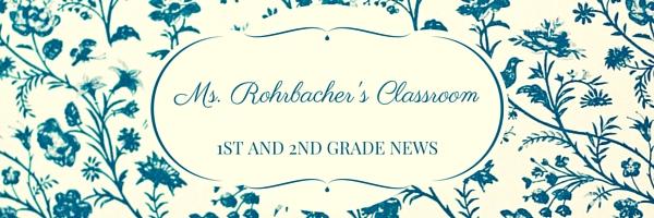 Ms. Rohrbacher's Classroom(1)
